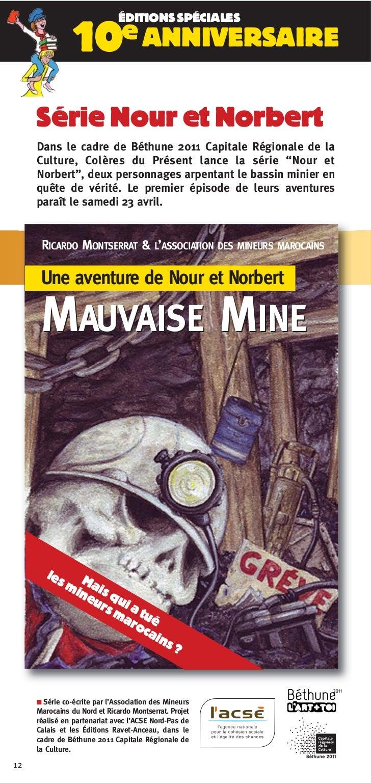 ÉDITIONS SPÉCIALES               10e ANNIVERSAIRE     Série Nour et Norbert     Dans le cadre de Béthune 2011 Capitale Rég...
