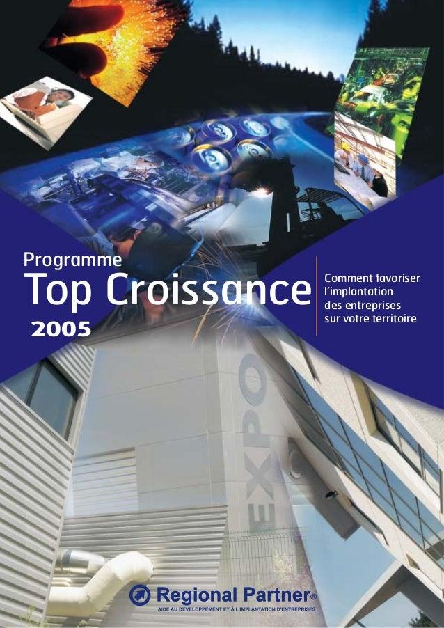 Programme  Top Croissance 2005  Comment favoriser l'implantation des entreprises sur votre territoire