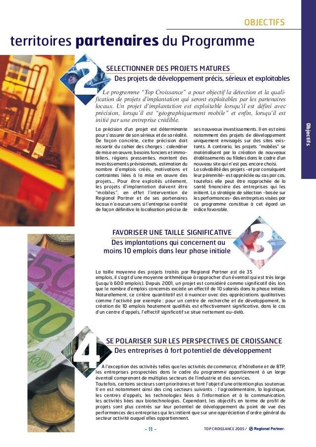 OBJECTIFS  territoires partenaires du Programme  2  SELECTIONNER DES PROJETS MATURES Des projets de développement précis, ...
