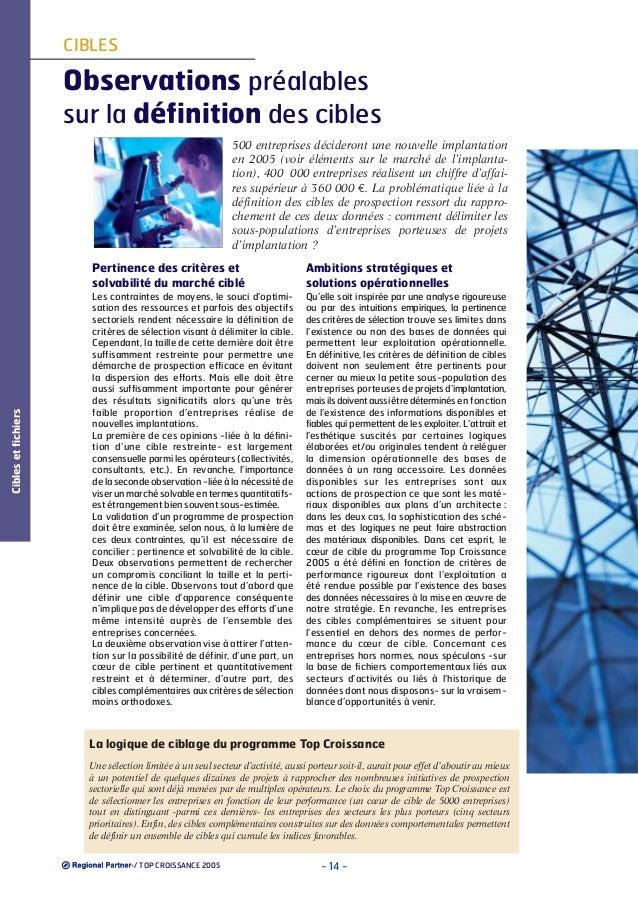 CIBLES  Observations préalables sur la définition des cibles 500 entreprises décideront une nouvelle implantation en 2005 ...