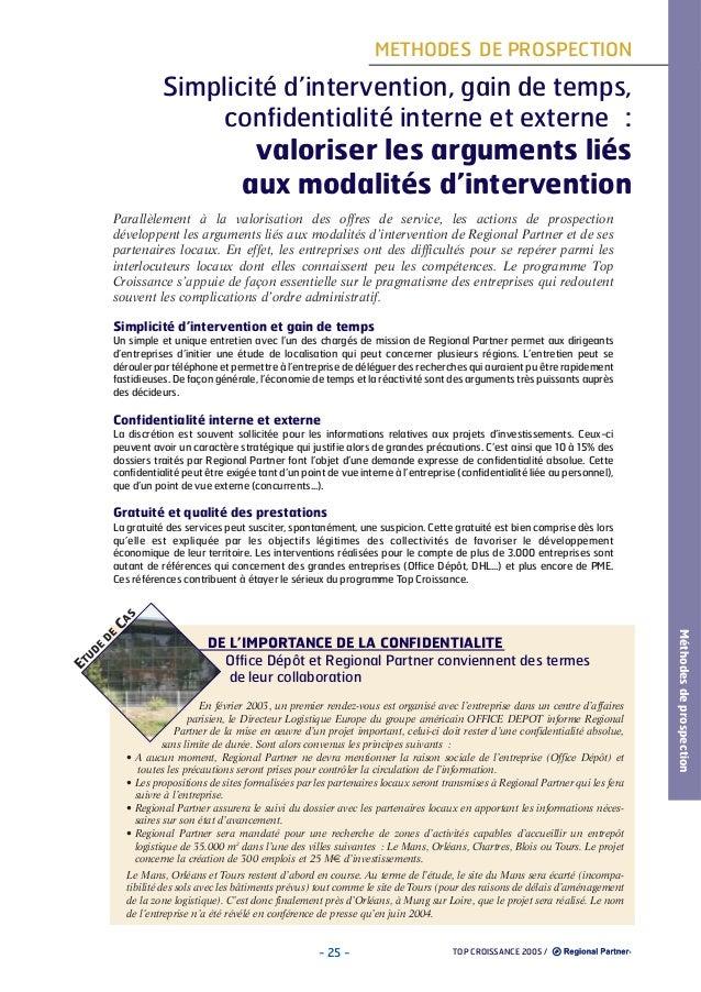 METHODES DE PROSPECTION  Simplicité d'intervention, gain de temps, confidentialité interne et externe :  valoriser les arg...