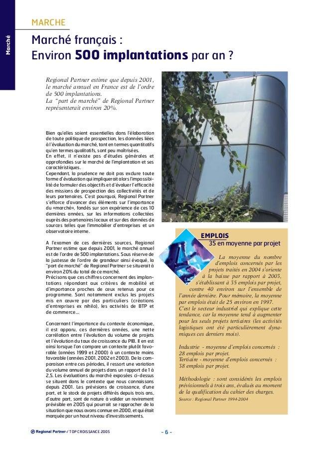 Marché  MARCHE  Marché français : Environ 500 implantations par an ? Regional Partner estime que depuis 2001, le marché an...