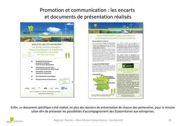 Promotion et communication : les encarts et documents de présentation réalisés  Enfin, un document spécifique a été réalis...