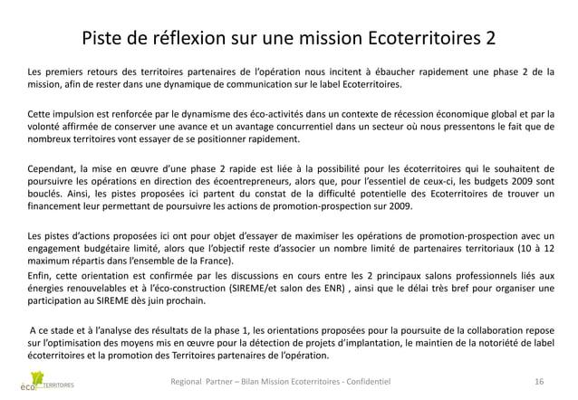 Piste de réflexion sur une mission Ecoterritoires 2 Les premiers retours des territoires partenaires de l'opération nous i...