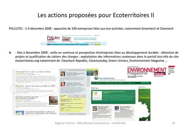 Les actions proposées pour Ecoterritoires II POLLUTEC : 1-4 décembre 2009 : approche de 240 entreprises liées aux éco-acti...