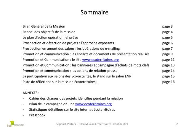 Sommaire Bilan Général de la Mission Rappel des objectifs de la mission Le plan d'action opérationnel prévu Prospection et...