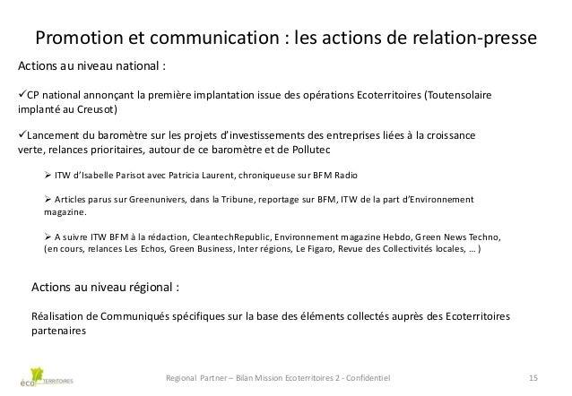 Promotion et communication : les actions de relation-presse Actions au niveau national : CP national annonçant la premièr...