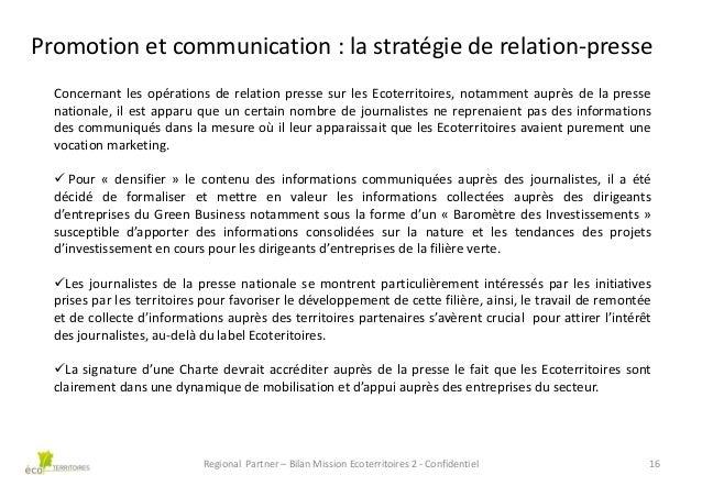 Promotion et communication : la stratégie de relation-presse Concernant les opérations de relation presse sur les Ecoterri...