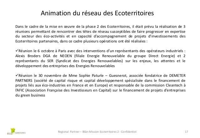 Animation du réseau des Ecoterritoires Dans le cadre de la mise en œuvre de la phase 2 des Ecoterritoires, il était prévu ...