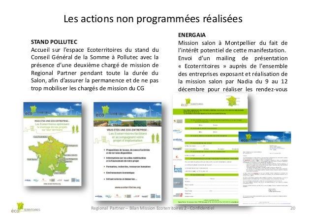 Les actions non programmées réalisées STAND POLLUTEC Accueil sur l'espace Ecoterritoires du stand du Conseil Général de la...