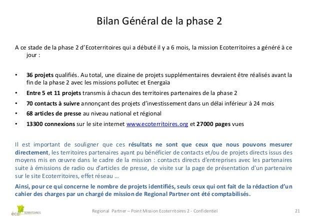 Bilan Général de la phase 2 A ce stade de la phase 2 d'Ecoterritoires qui a débuté il y a 6 mois, la mission Ecoterritoire...