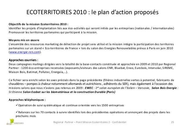 ECOTERRITOIRES 2010 : le plan d'action proposés Objectifs de la mission Ecoterritoires 2010 : Identifier les projets d'imp...