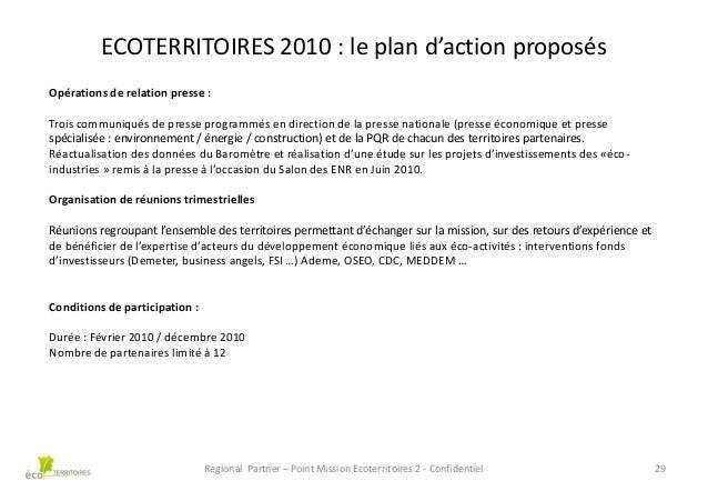 ECOTERRITOIRES 2010 : le plan d'action proposés Opérations de relation presse : Trois communiqués de presse programmés en ...