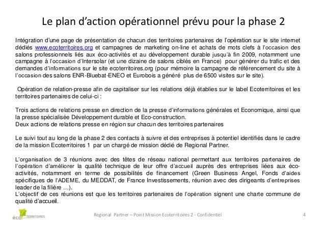 Le plan d'action opérationnel prévu pour la phase 2 Intégration d'une page de présentation de chacun des territoires parte...