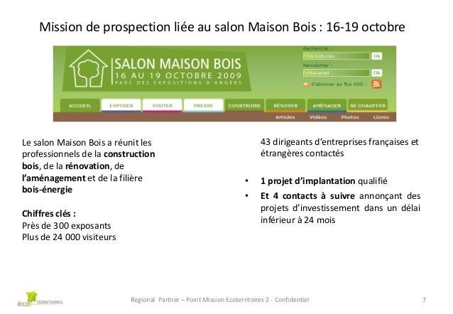 Mission de prospection liée au salon Maison Bois : 16-19 octobre  Le salon Maison Bois a réunit les professionnels de la c...
