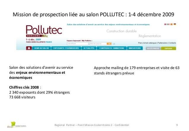 Mission de prospection liée au salon POLLUTEC : 1-4 décembre 2009  Salon des solutions d'avenir au service des enjeux envi...
