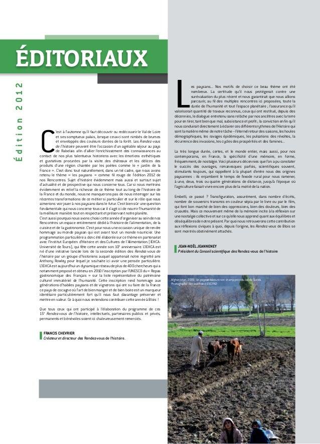 ÉDITORIAUX Édition2012 C 'est à l'automne qu'il faut découvrir ou redécouvrir le Val de Loire et ses somptueux palais, lor...