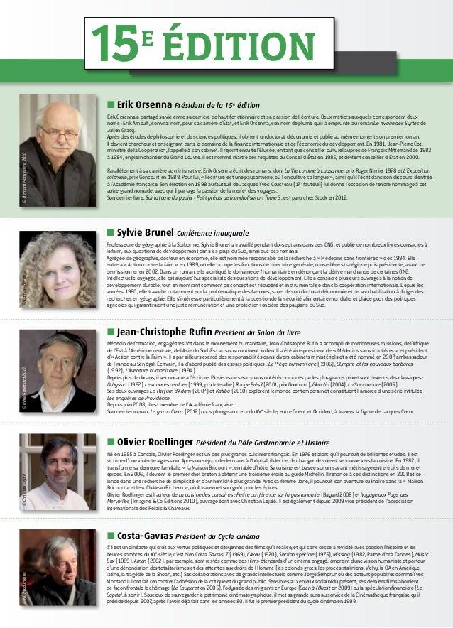 ■■ Sylvie Brunel Conférence inaugurale Professeure de géographie à la Sorbonne, Sylvie Brunel a travaillé pendant dix-sept...