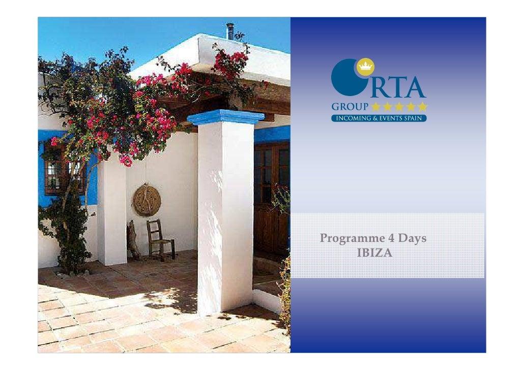 Programme 4 Days      IBIZA