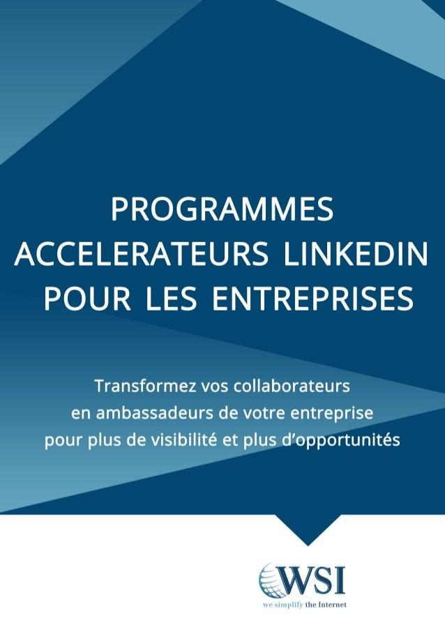 Programmes accelerateurs linkedin wsiteam juin2014