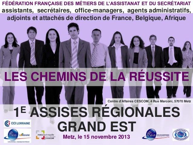 FÉDÉRATION FRANÇAISE DES MÉTIERS DE L'ASSISTANAT ET DU SECRÉTARIAT  assistants, secrétaires, office-managers, agents admin...