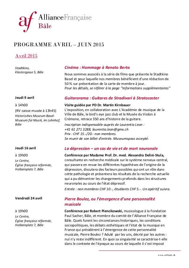 www.af-bale.ch PROGRAMME AVRIL – JUIN 2015 Avril 2015 Stadtkino, Klostergasse 5, Bâle Cinéma : Hommage à Renato Berta Nous...