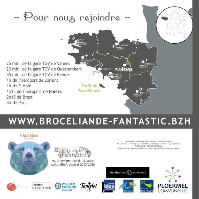 Forêt de Brocéliande 25 min. de la gare TGV de Vannes 20 min. de la gare TGV de Questembert 45 min. de la gare TGV de Renn...