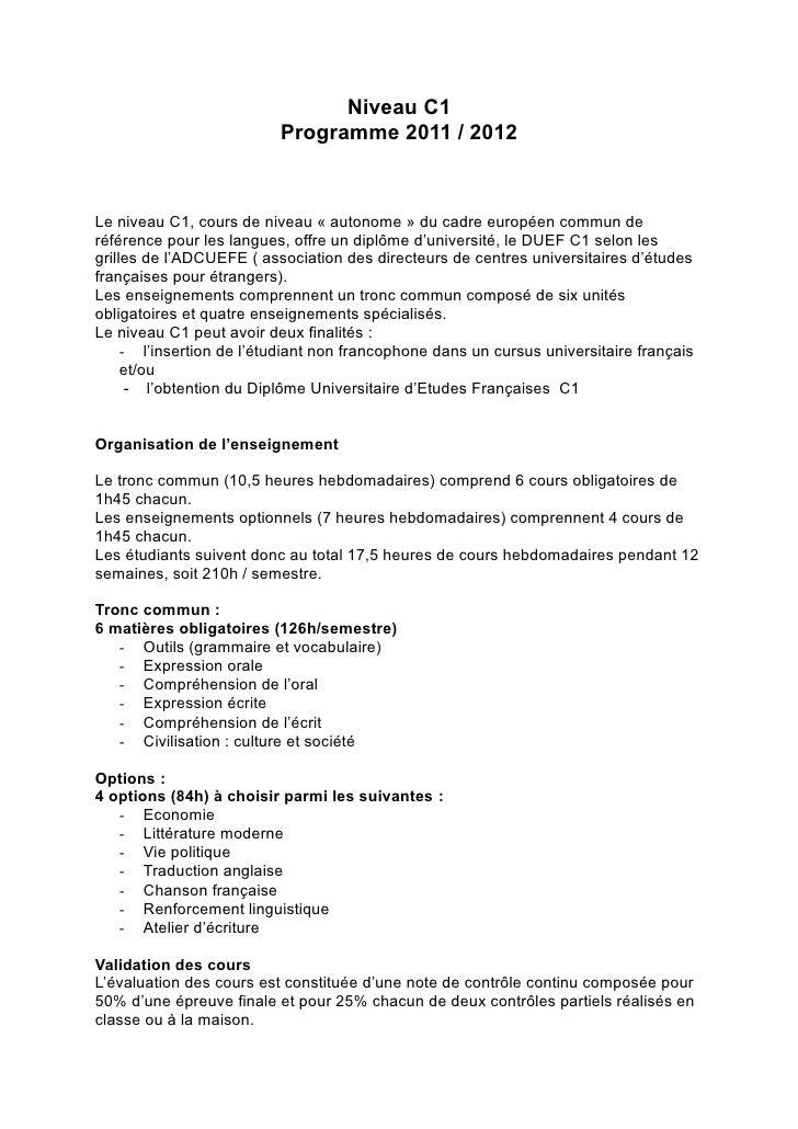 Niveau C1                          Programme 2011 / 2012Le niveau C1, cours de niveau « autonome » du cadre européen commu...