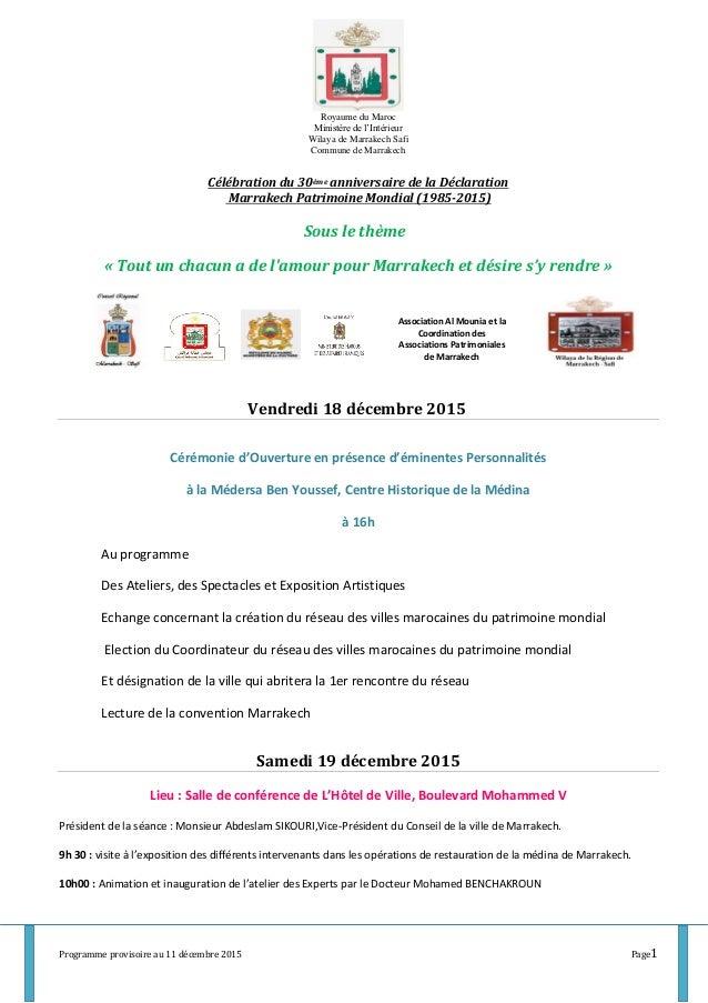 Programme provisoire au 11 décembre 2015 Page1 Royaume du Maroc Ministère de l'Intérieur Wilaya de Marrakech Safi Commune ...