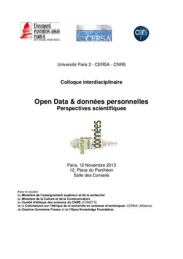 Université Paris 2 - CERSA - CNRS  Colloque interdisciplinaire  Open Data & données personnelles Perspectives scientifique...