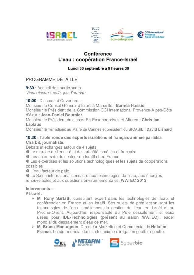 PROGRAMME DÉTAILLÉ 9:30 : Accueil des participants Viennoiseries, café, jus d'orange 10:00 : Discours d'Ouverture – Monsie...