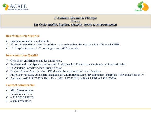 1 L'Académie Africaine de l'Energie Organise Un Cycle qualité, hygiène, sécurité, sûreté et environnement Intervenant en S...