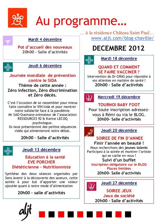 Au programme…                                                 … à la résidence Château Saint Paul…              Mardi 4 dé...