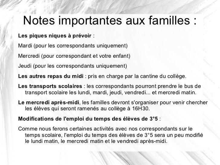 Notes importantes aux familles :Les piques niques à prévoir :Mardi (pour les correspondants uniquement)Mercredi (pour corr...