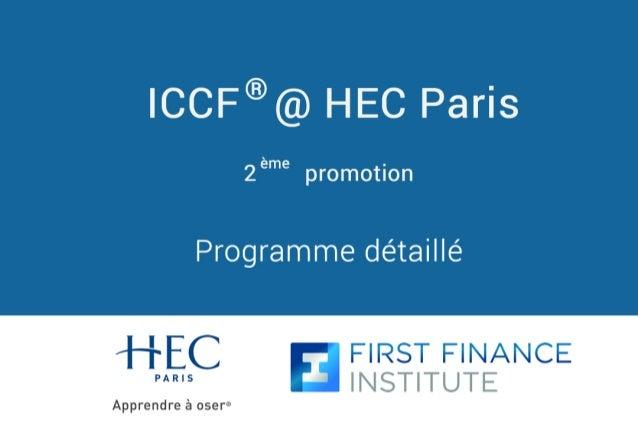 Programme détaillé ICCF @ HEC Paris® 2 promotion ème