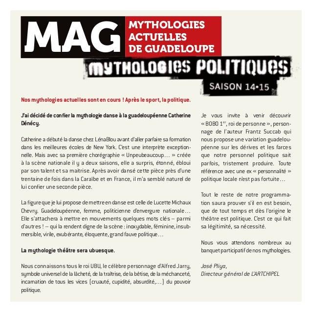 1 Nos mythologies actuelles sont en cours ! Après le sport, la politique. J'aidécidédeconfierlamythologiedanseàlaguadeloup...
