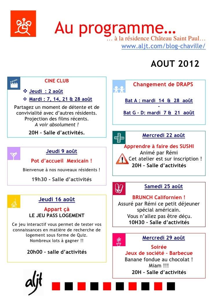 Au programme…             … à la résidence Château Saint Paul…                                                   www.aljt....