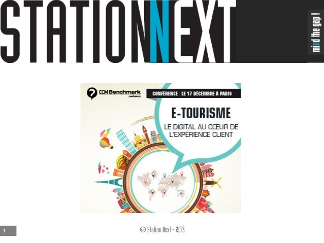 1  © Station Next - 2013