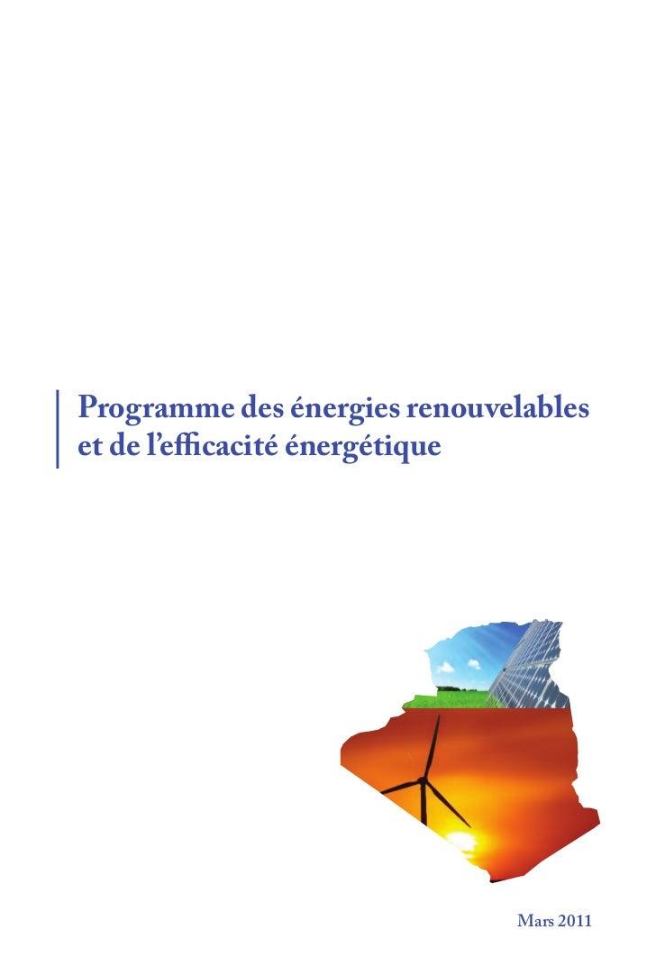 Programme des énergies renouvelableset de l'efficacité énergétique                              Mars 2011