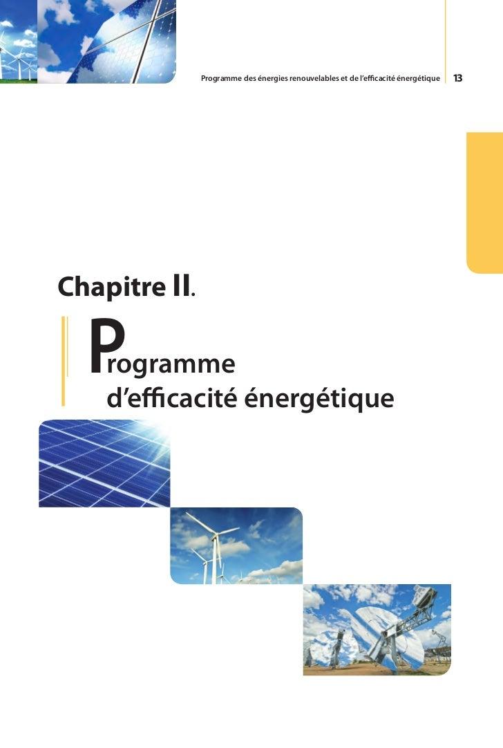 14     Le programme d'efficacité énergétique obéit     à la volonté de l'Algérie de favoriser une     utilisation plus res...