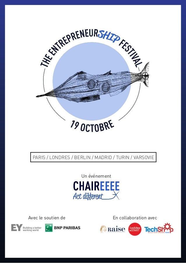 PARIS / LONDRES / BERLIN / MADRID / TURIN / VARSOVIE Un événement Avec le soutien de En collaboration avec