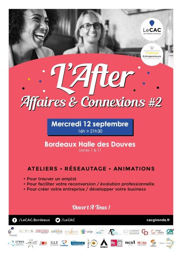 L'After Affaires & Connexions #2 cacgironde.fr • Pour trouver un emploi • Pour faciliter votre reconversion / évolution pr...