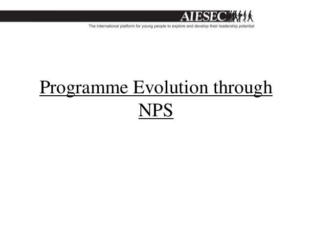 Programme Evolution through          NPS