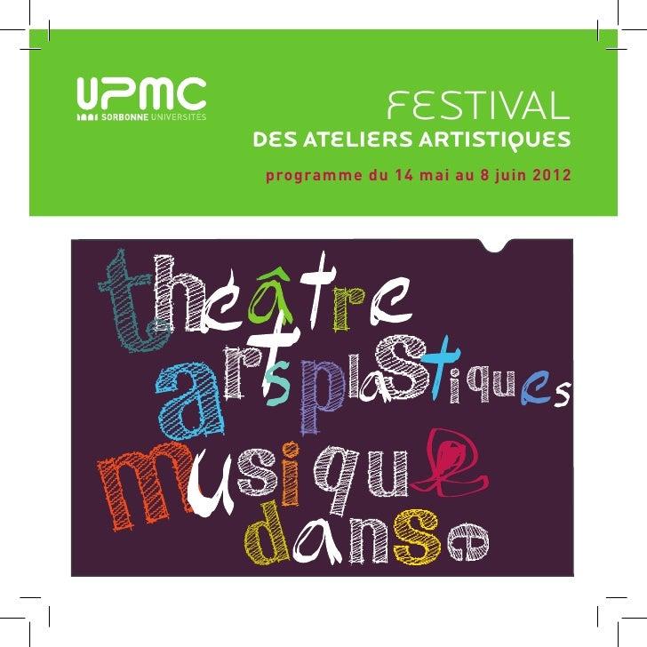 festivaldes ateliers artistiques programme du 14 mai au 8 juin 2012