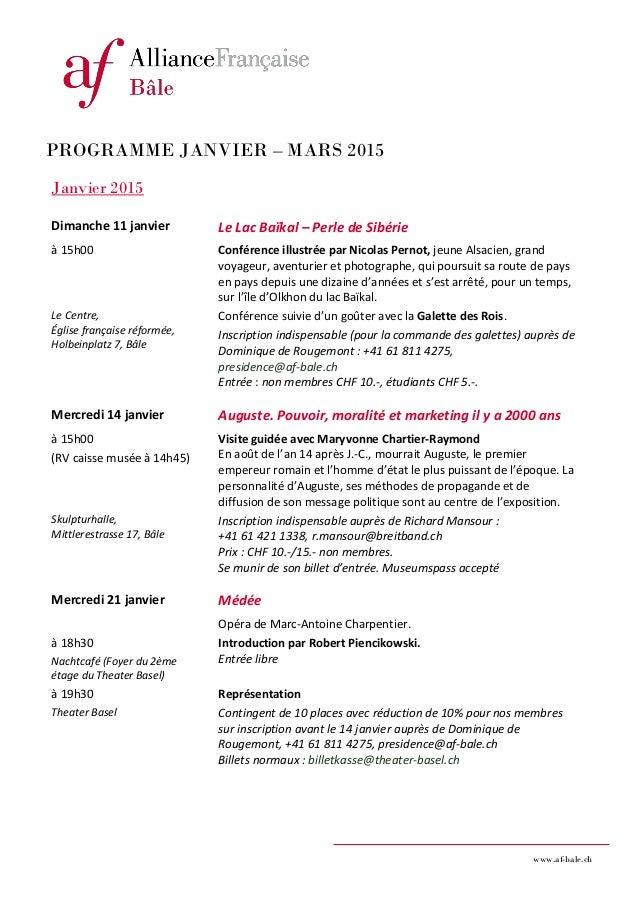 www.af-bale.ch  PROGRAMME JANVIER – MARS 2015  Janvier 2015  Dimanche 11 janvier  Le Lac Baïkal – Perle de Sibérie  à 15h0...