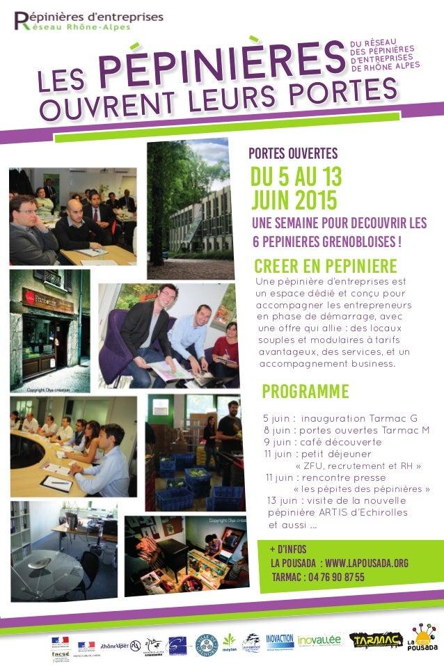 Portes ouvertes une semaine pour decouvrir les 6 pepinieres grenobloises ! PROGRAMME 5 juin : inauguration Tarmac G 8 jui...