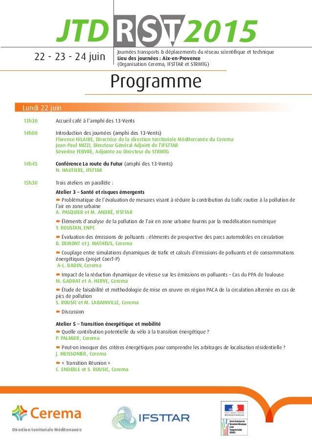Lundi 22juin 13h30 Accueil café à l'amphi des 13-Vents 14h00 Introduction des journées (amphi des 13-Vents)  Florence...