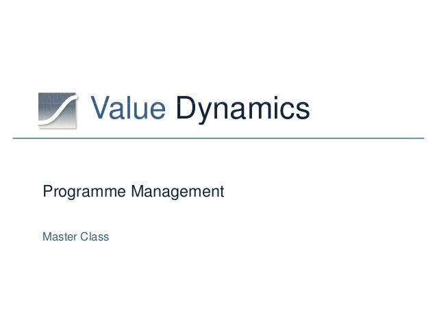 Value DynamicsValue DynamicsProgramme ManagementMaster Class