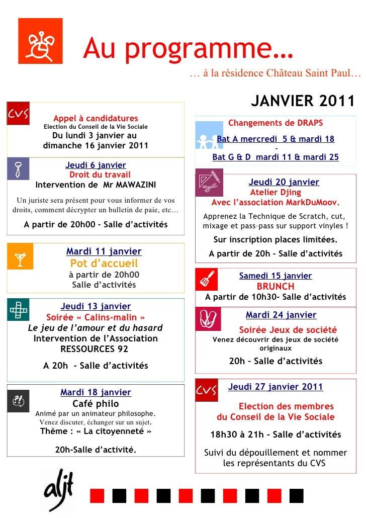 Au programme…                                                      … à la résidence Château Saint Paul…                   ...