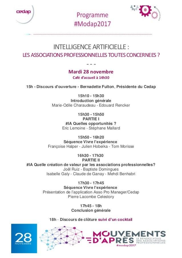 INTELLIGENCEARTIFICIELLE: LESASSOCIATIONSPROFESSIONNELLESTOUTESCONCERNEES? --- Mardi 28 novembre Café d'accueil à 14h30 15...